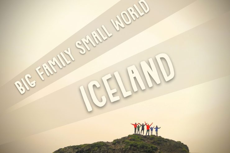 Iceland . . . what a way to start a family adventure!